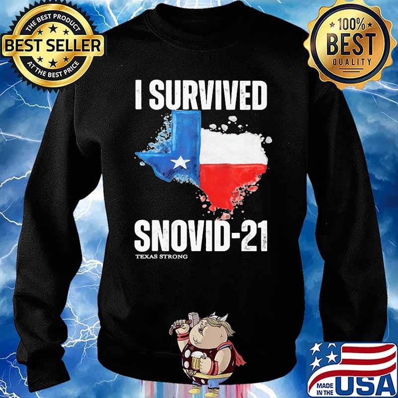 I Survived Snovis 21 Texas Strong Covid 19 Flag Shirt Sweater