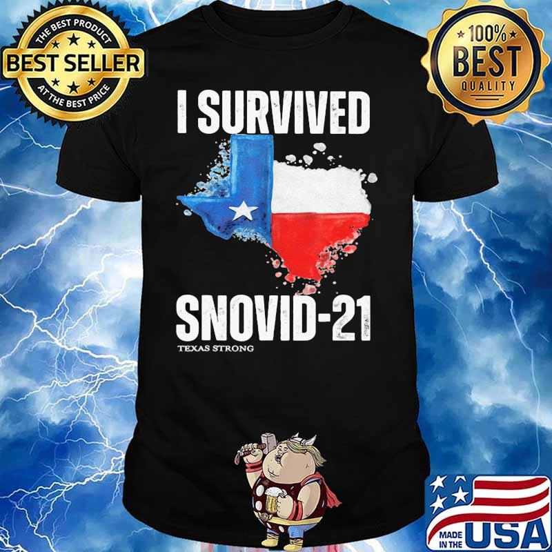 I Survived Snovis 21 Texas Strong Covid 19 Flag Shirt