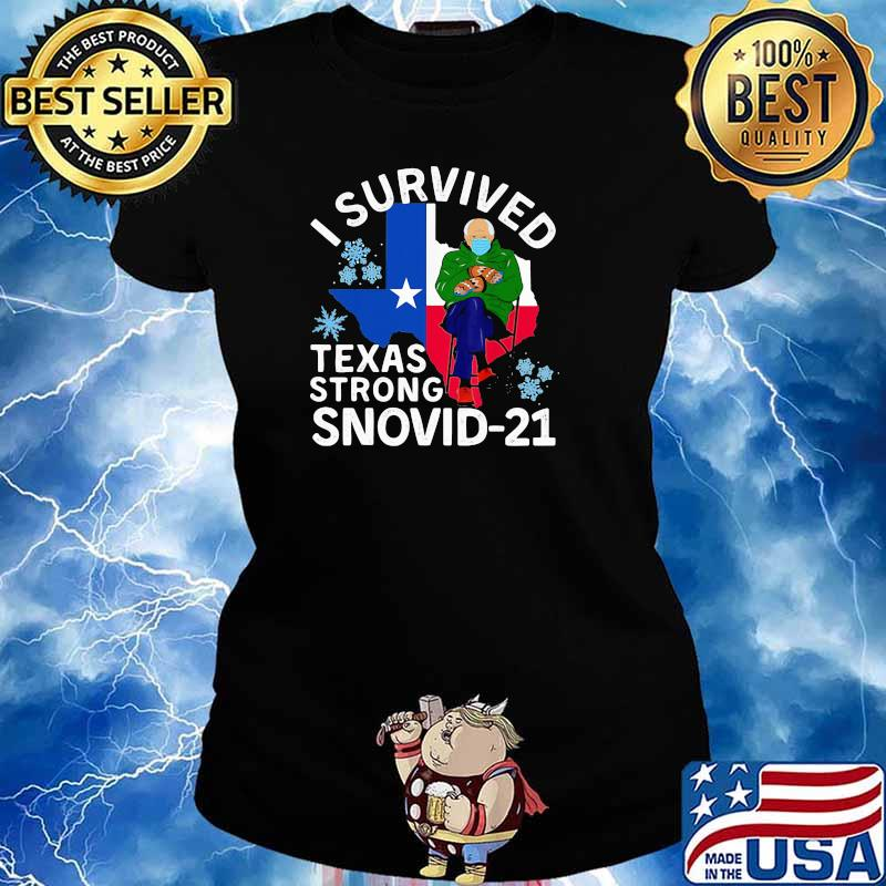 I Survived Texas Strong Snovid 21 Old Man Wear Mask Shirt Ladies tee