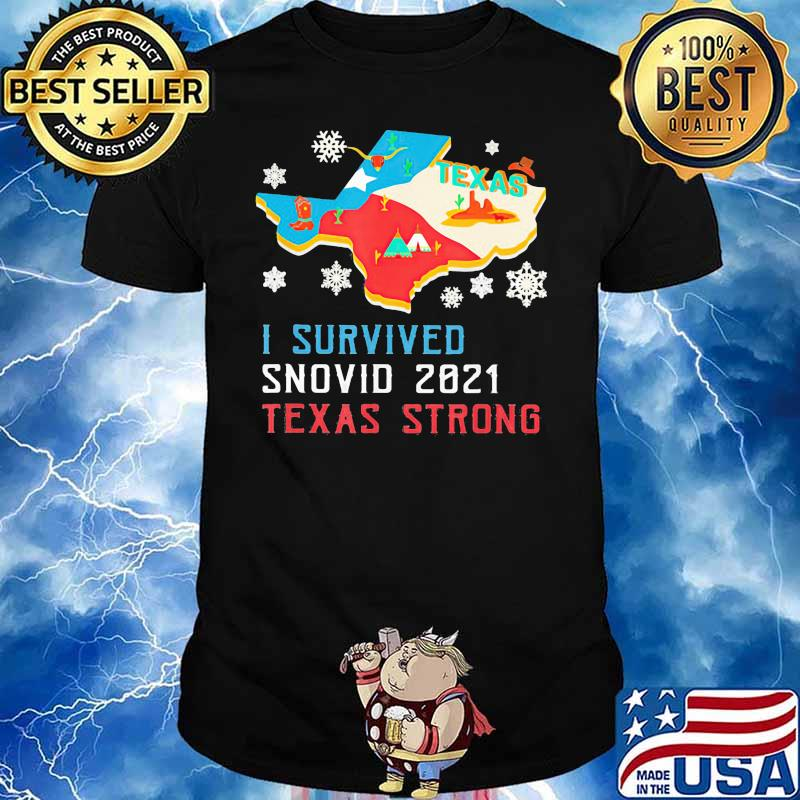Texas I Survived Snovid 2021 Strong Flag Shirt