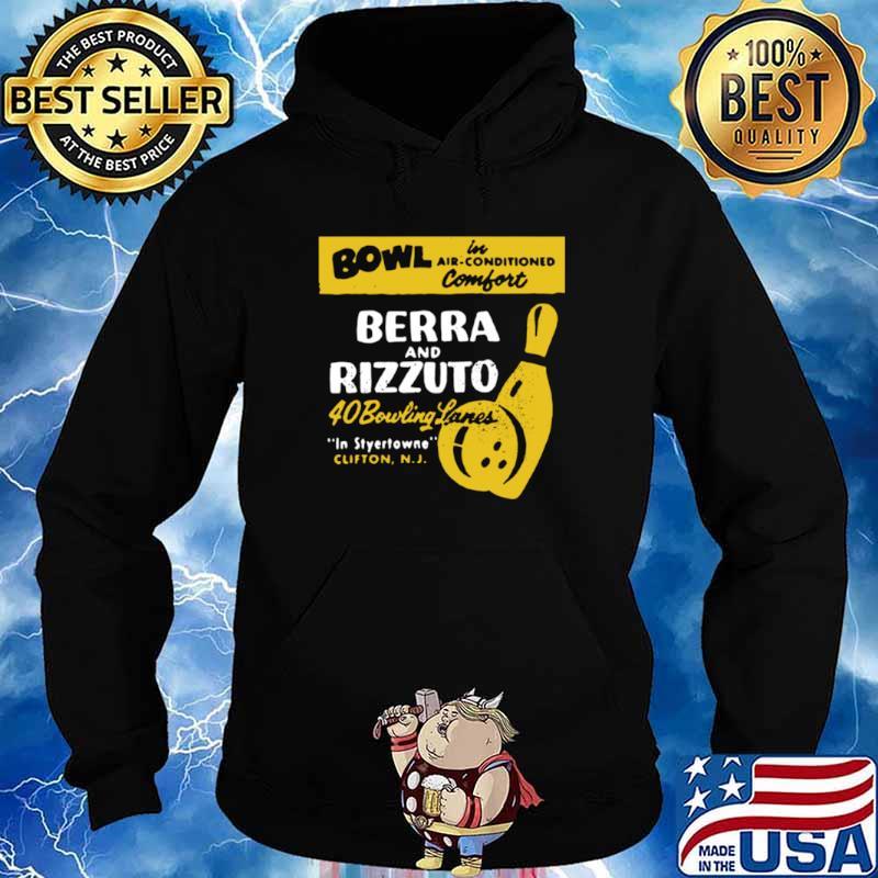 Bowl Berra And Rizzuto 40 Bowling Lanes shirt - Copy Hoodie