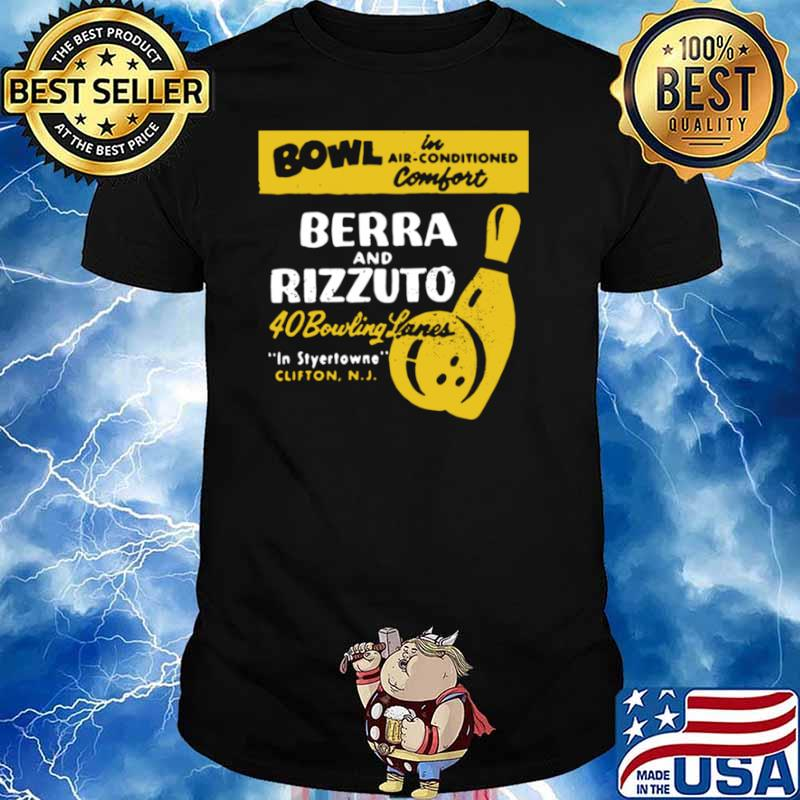 Bowl Berra And Rizzuto 40 Bowling Lanes shirt - Copy