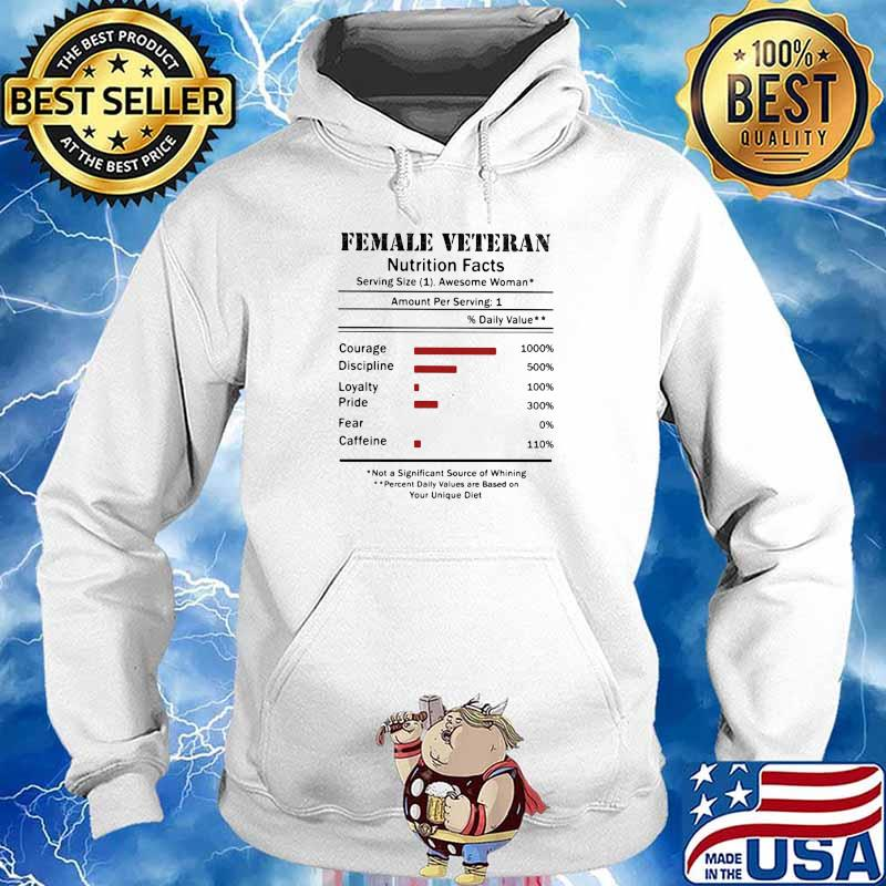 Female Veteran Natrition Facts Shirt Hoodie