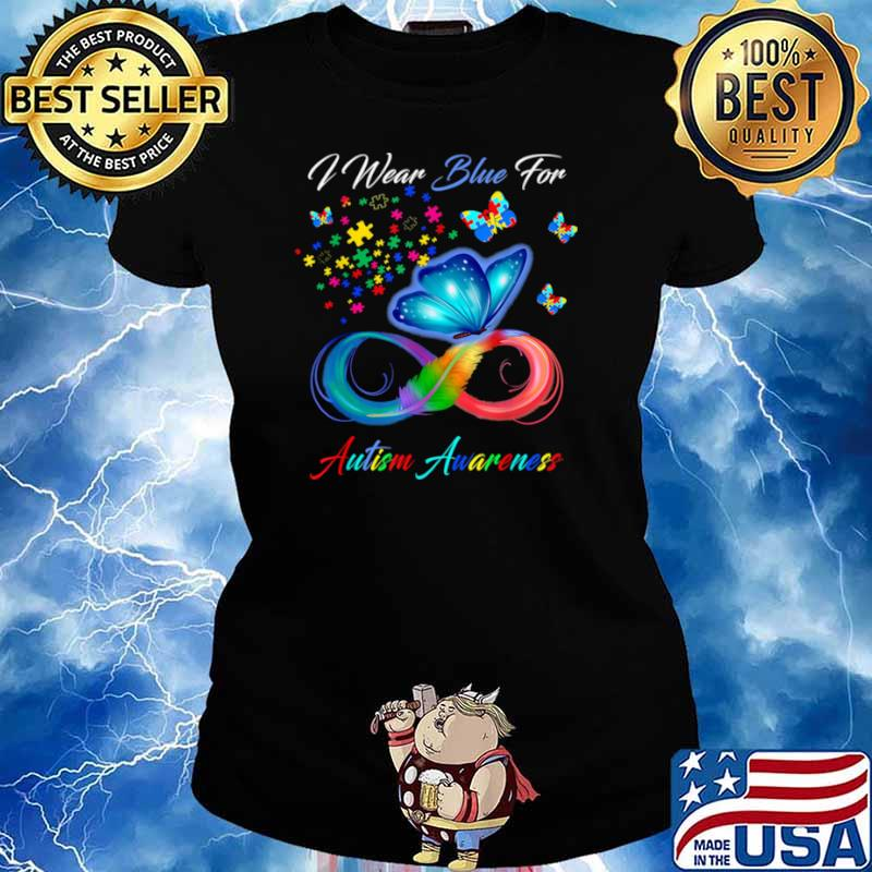 I Wear Blue For Autism Awareness Ladies tee
