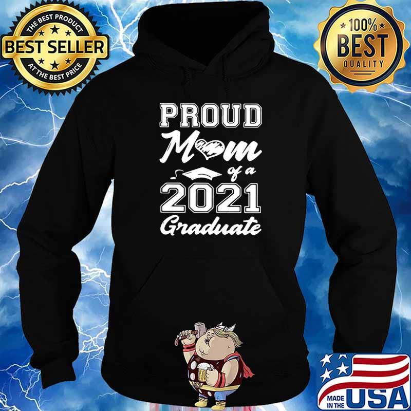 Proud Mom Of A 2021 Graduate Mother's Day Hoodie