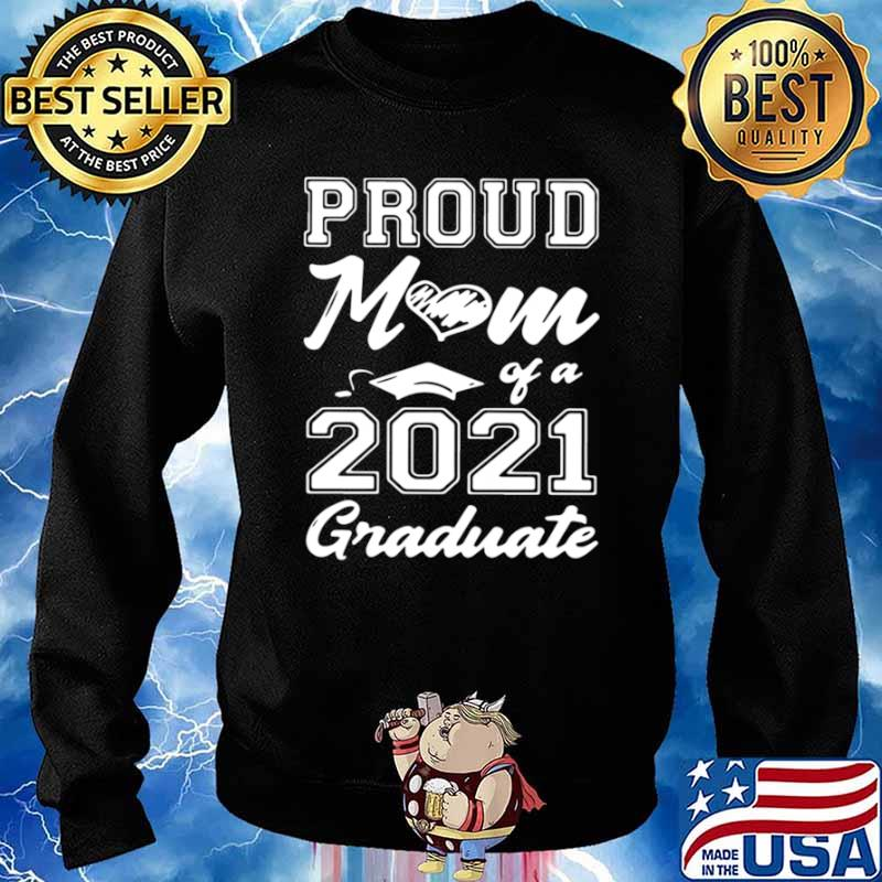 Proud Mom Of A 2021 Graduate Mother's Day Sweater