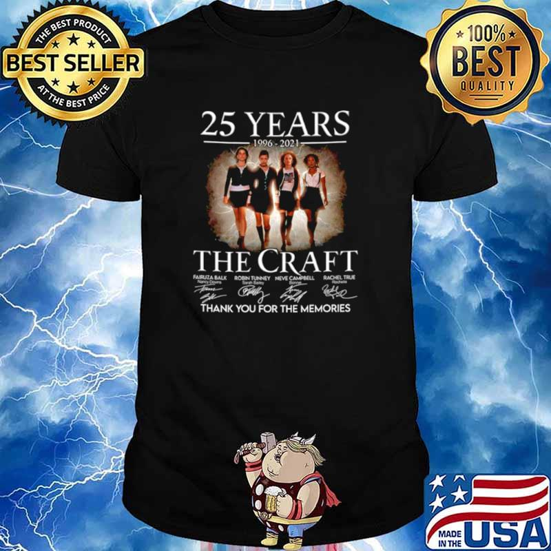 25 years 1996 2021 The Craft signatures thank you for the memories shirt