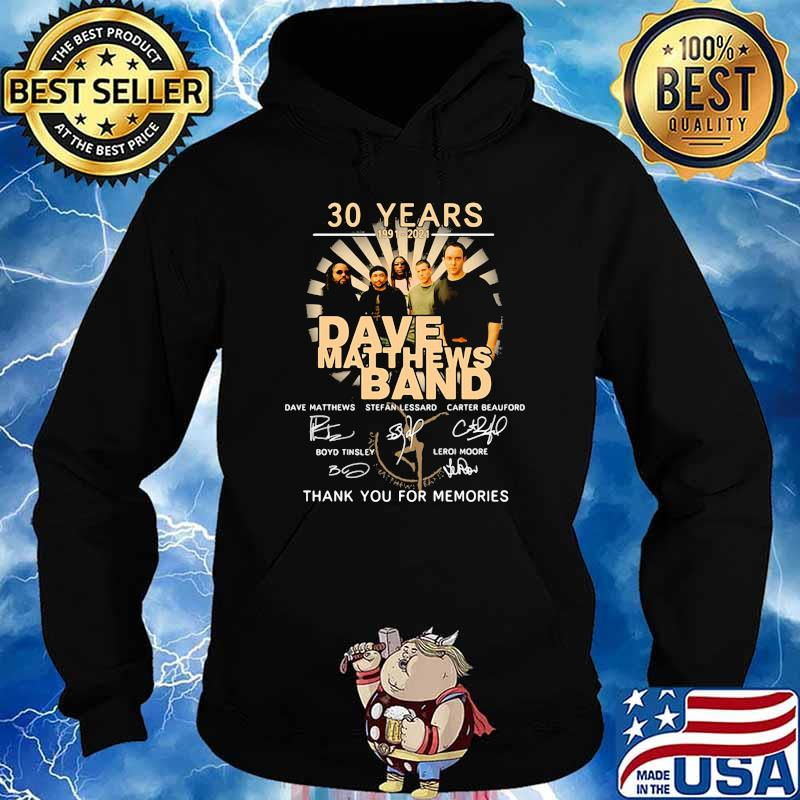 30 Years 1991 2021 Dave Matthews Band Thank You For The Memories Signature Shirt Hoodie
