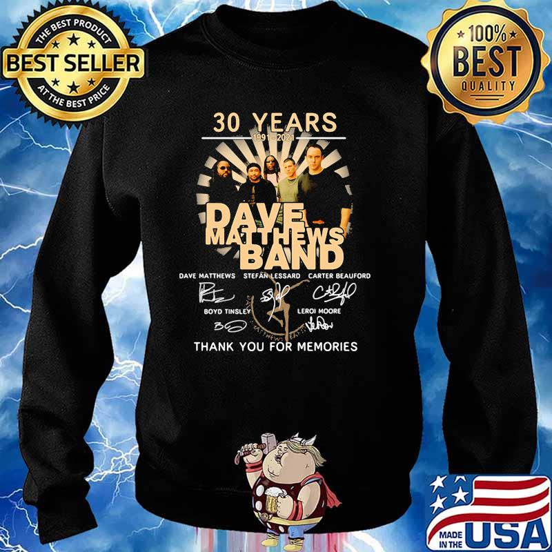 30 Years 1991 2021 Dave Matthews Band Thank You For The Memories Signature Shirt Sweater