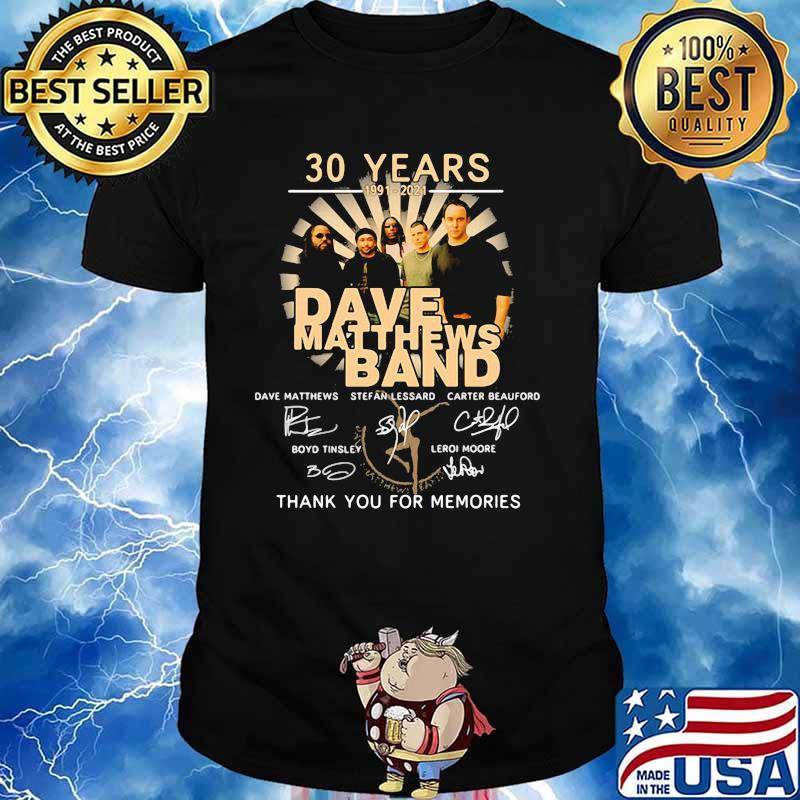 30 Years 1991 2021 Dave Matthews Band Thank You For The Memories Signature Shirt