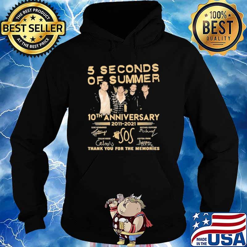5 seconds of summer 10 th anniversary 2011 2021 thank you for the memories Hoodie