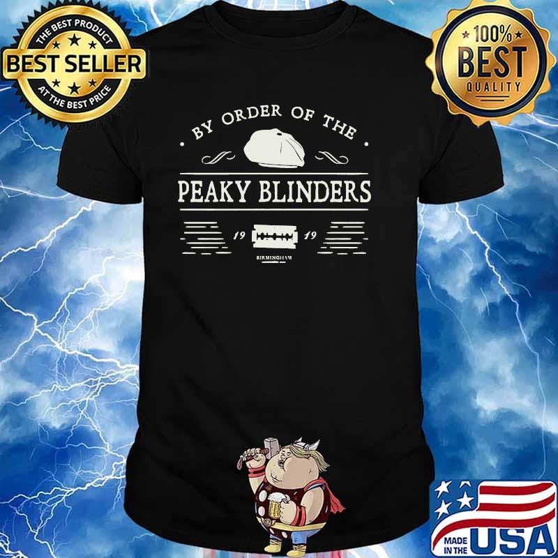 By Order Of The Peaky Blin Meilleur Film Shirt