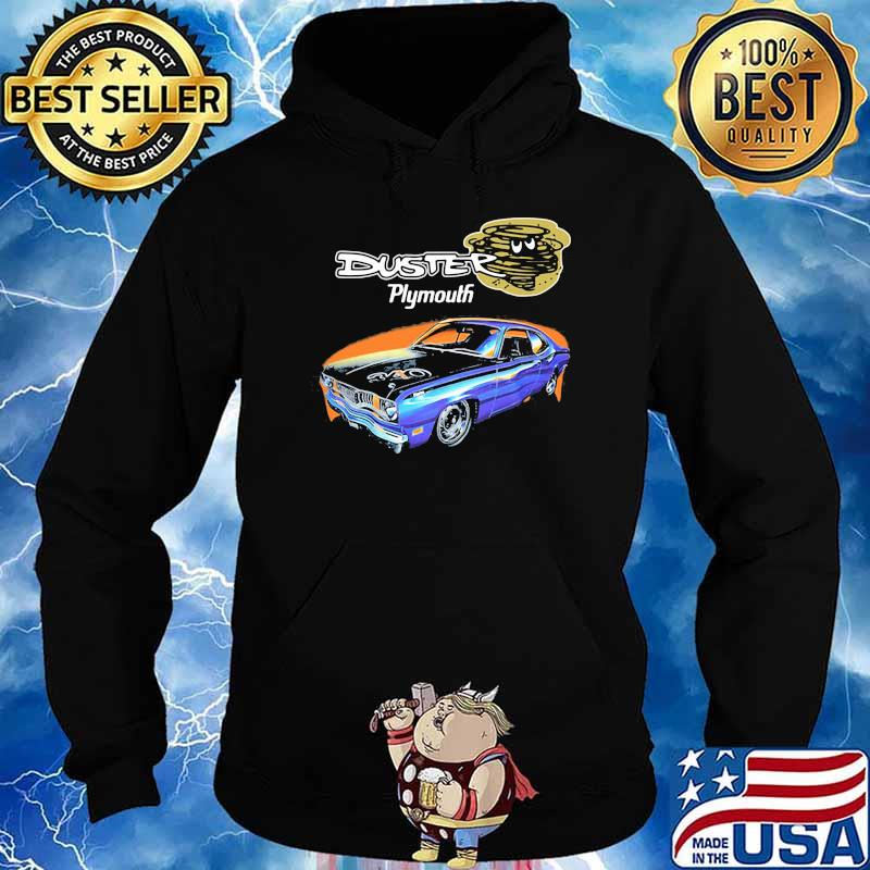 Duster Plymouth Car Shirt Hoodie