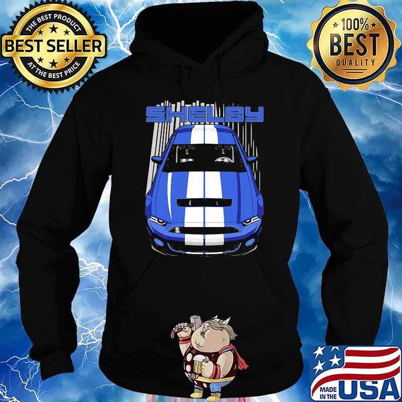 Mustang Shelby Gt500 S197 Blue And White Shirt Hoodie