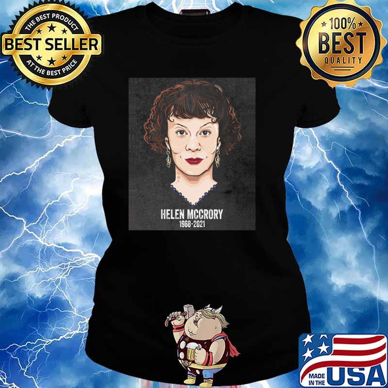 Rip Helen Mccrory 1968 2021 Shirt Ladies tee