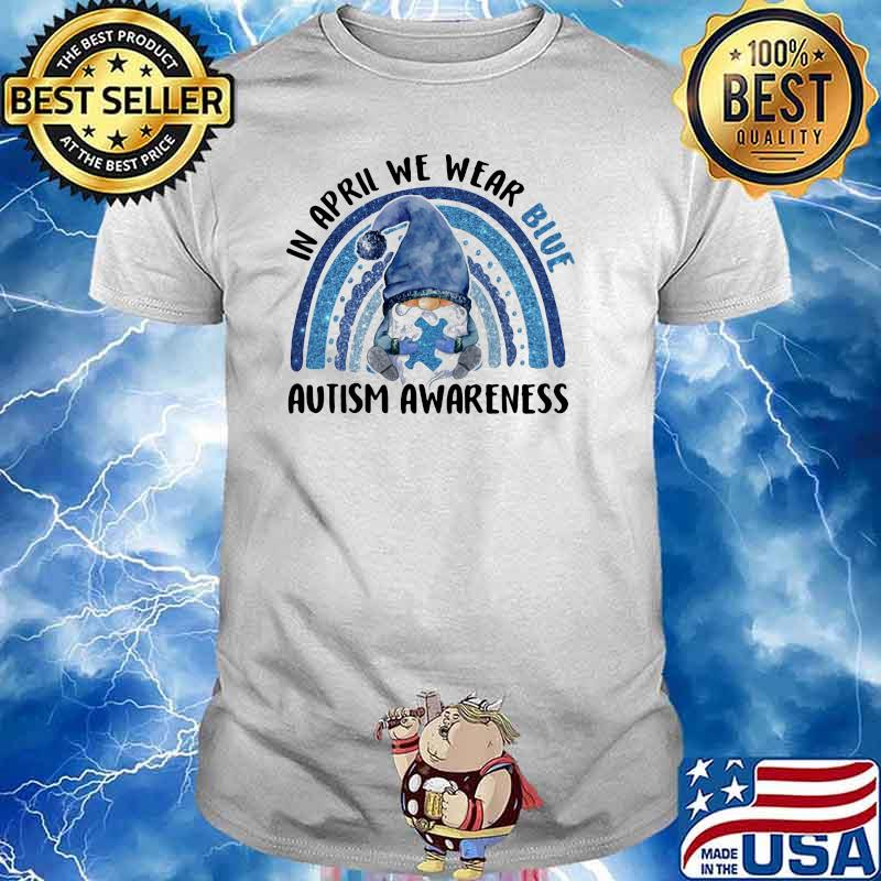 In april we wear blue autism awareness gnome rainbow shirt