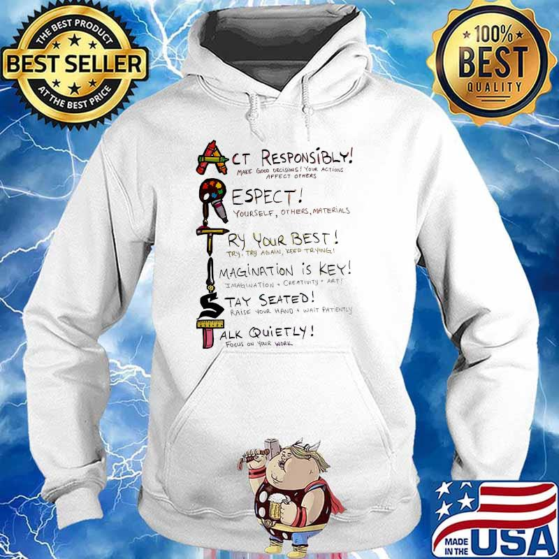 Actist act responsibly respect try your best Hoodie