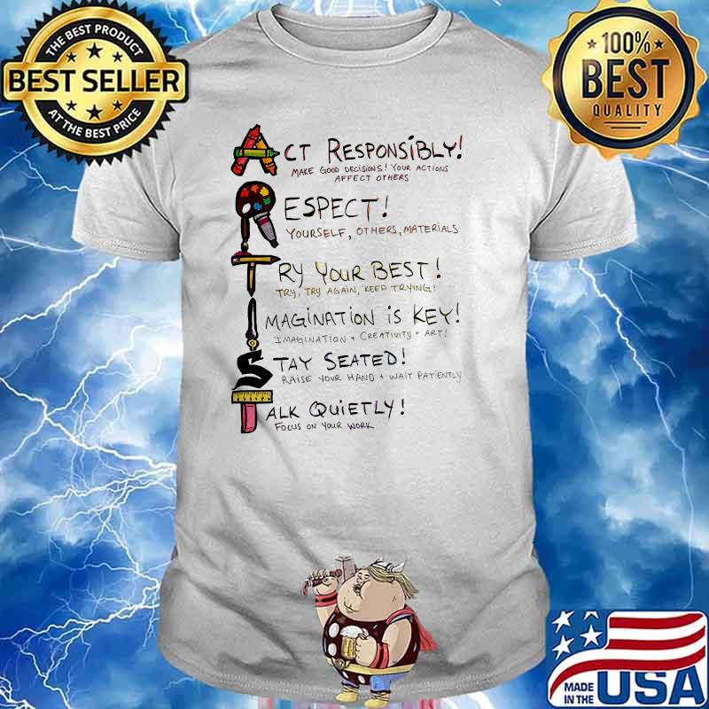 Actist act responsibly respect try your best shirt