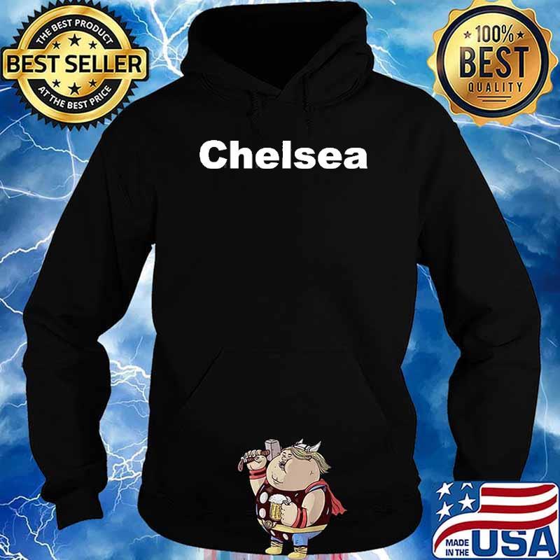 Chelsea London England Britain United Kingdom Shirt Hoodie