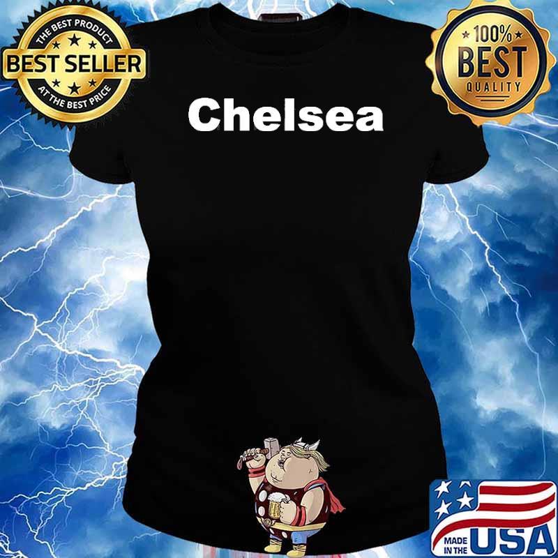 Chelsea London England Britain United Kingdom Shirt Ladies tee