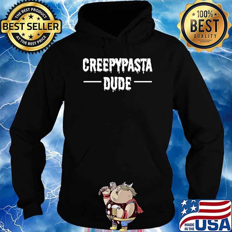 Creepypasta Dude Shirt Hoodie
