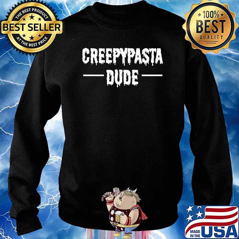 Creepypasta Dude Shirt Sweater