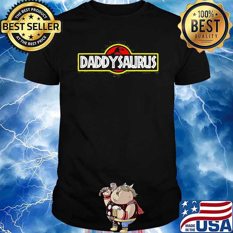Daddysaurus TRex Fathers Day Shirt