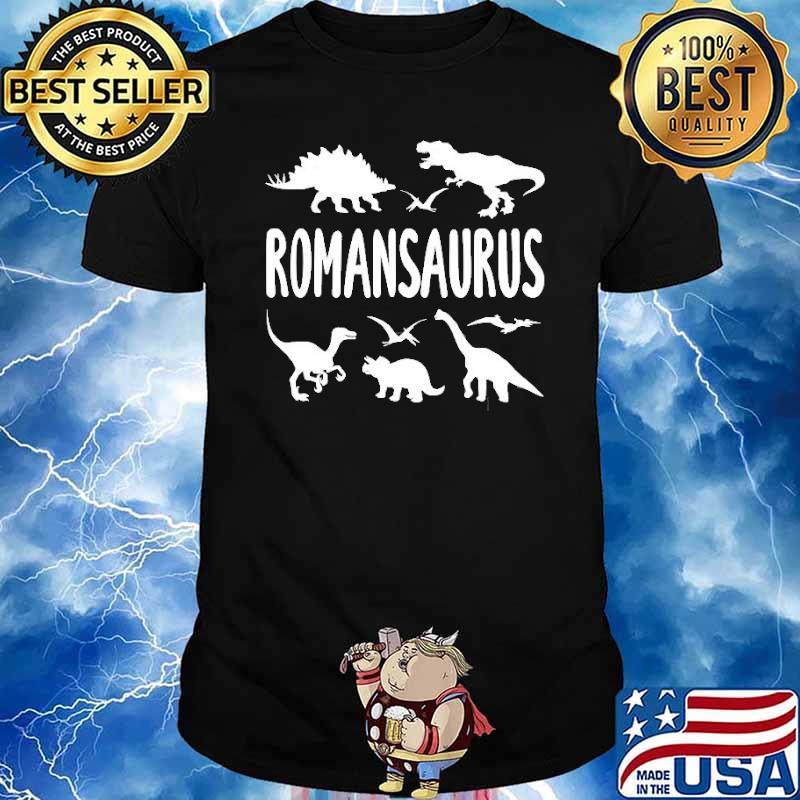 Dinosaur T Rex Dino Roman Romansaurus Shirt