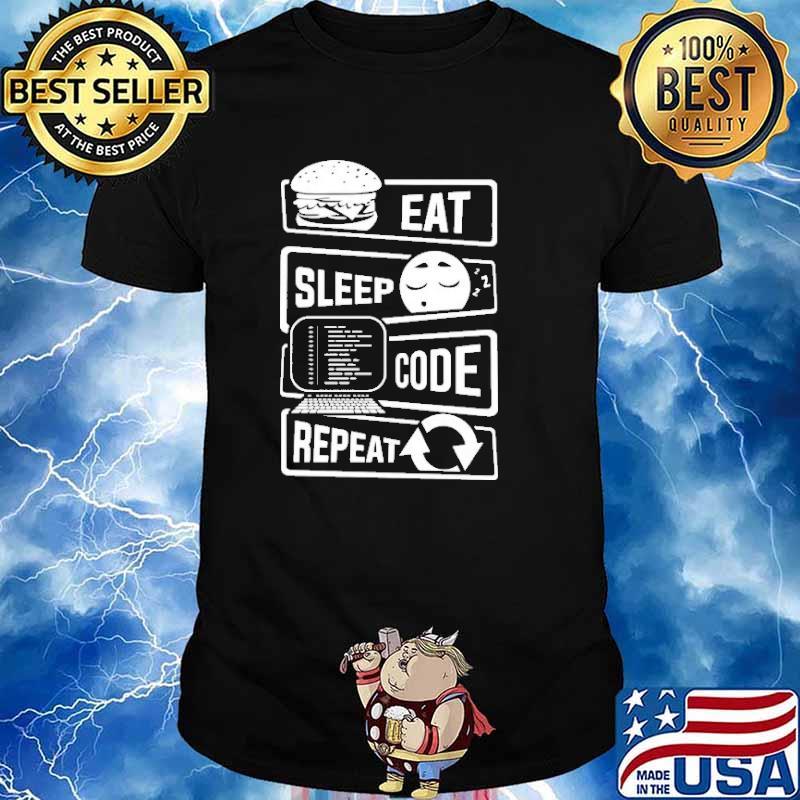 Eat Sleep Code Repeat Shirt