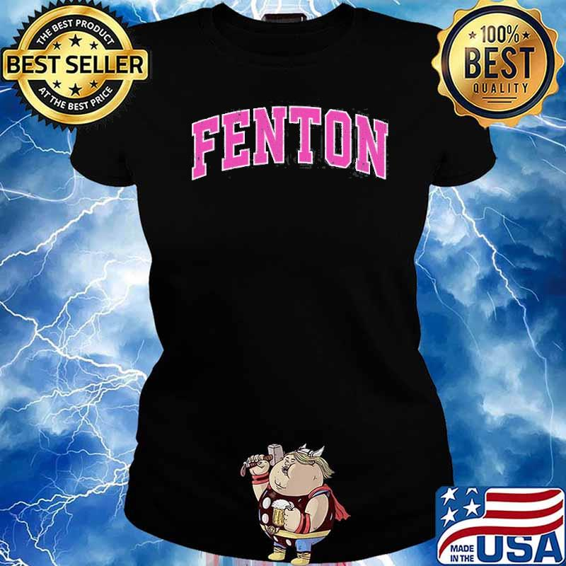 Fenton Michigan Mi Vintage Sports Pink Shirt Ladies tee