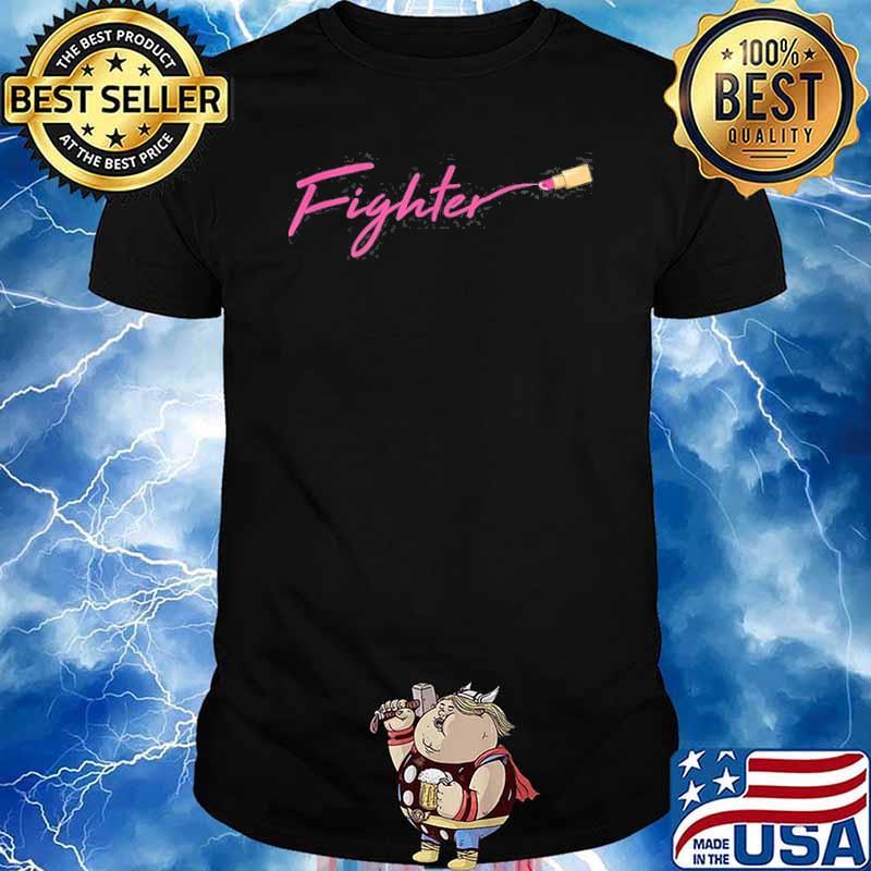 Fighter Breast Cancer Awareness Warrior Survivor Shirt