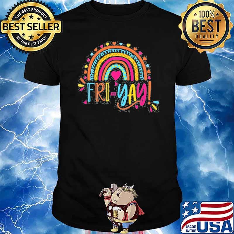 Fri-Yay Friday Colorful Rainbow Teacher Student Shirt