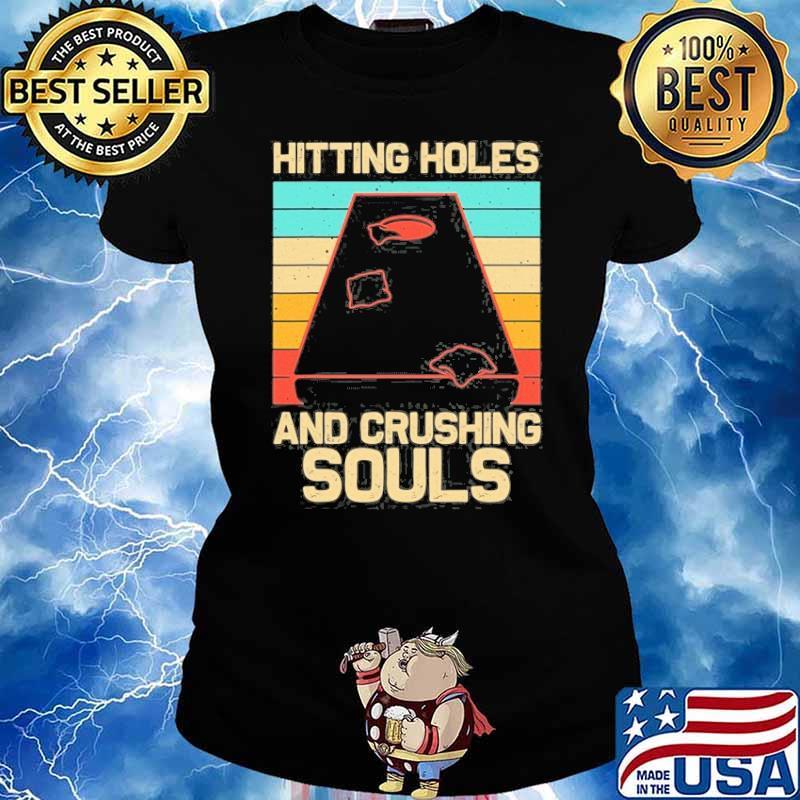 Hitting holes and crushing souls vintage s Ladies tee