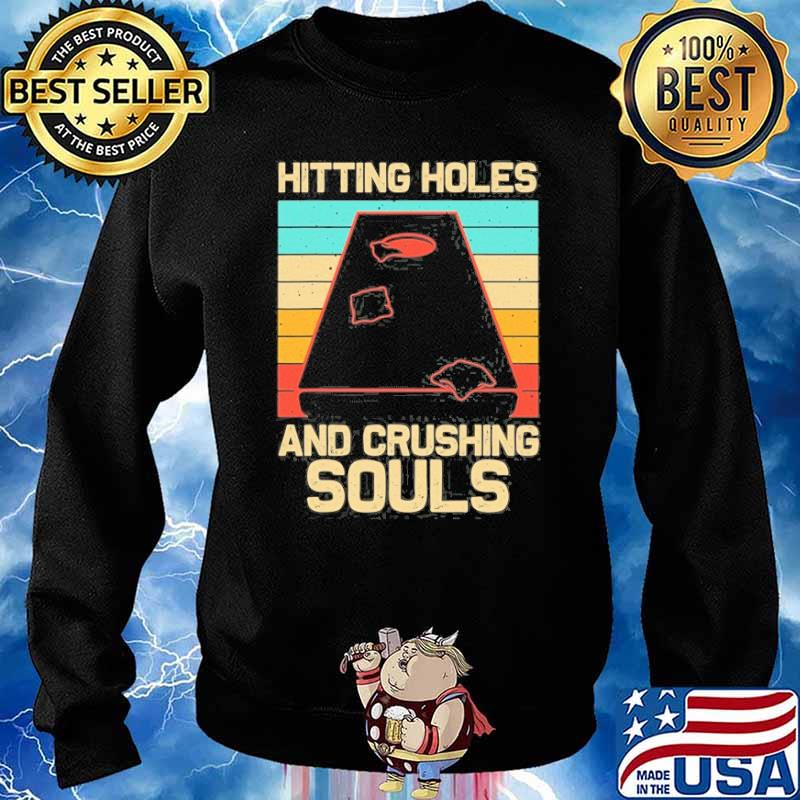 Hitting holes and crushing souls vintage s Sweater