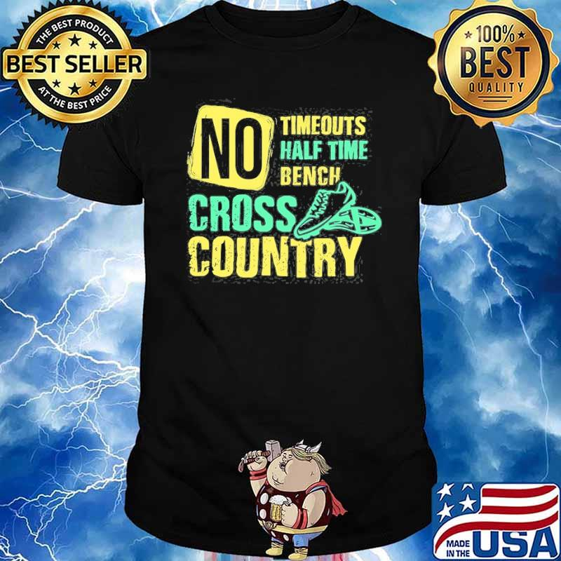 No timeouts half time bench cross country running shirt