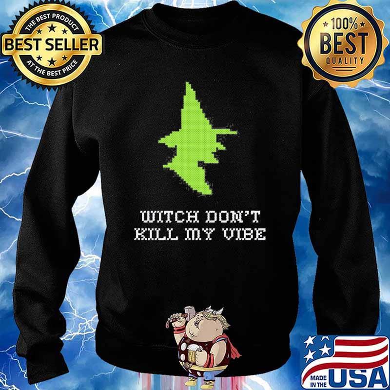 Stitch Witch Don't Kill My Vibe Shirt Sweater
