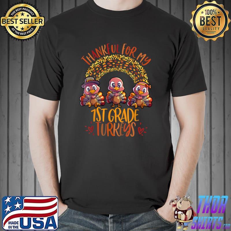 1st Grade Teacher Thanksgiving Turkey Day T-Shirt
